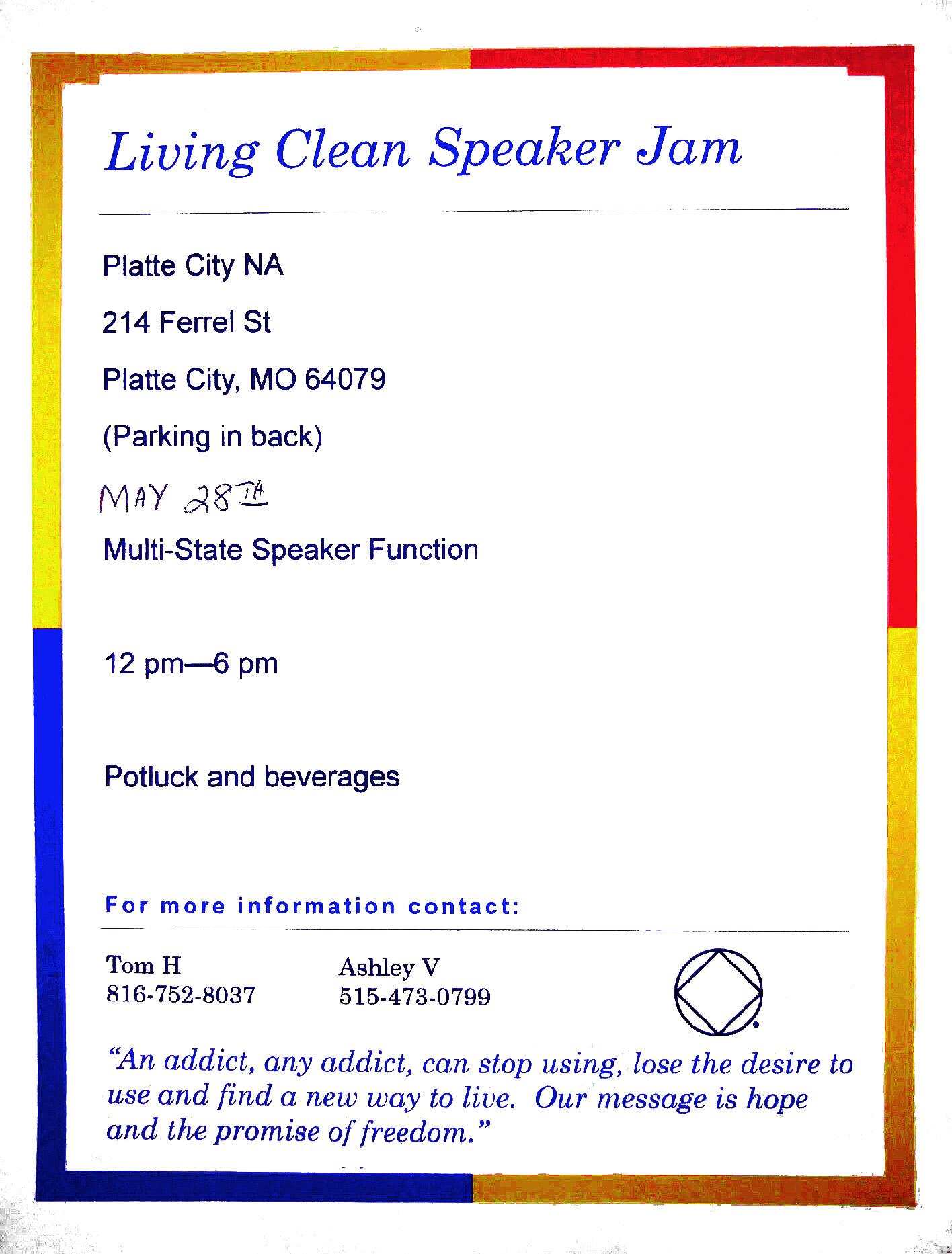 Living Clean Speaker Jam, May 28th, Platte City NA