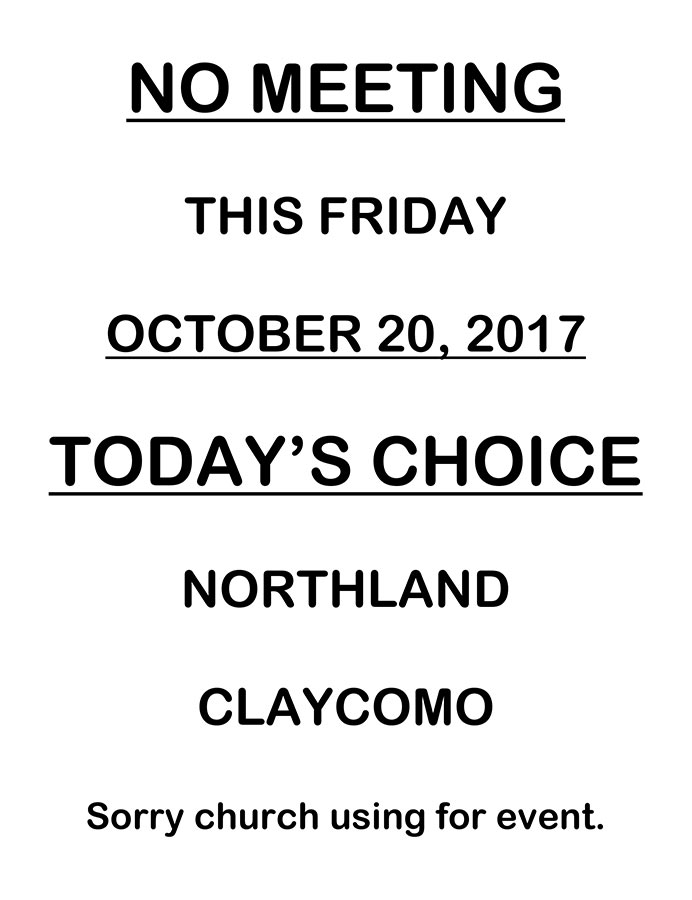 No Meeting Today's Choice, Oct 20, 2017